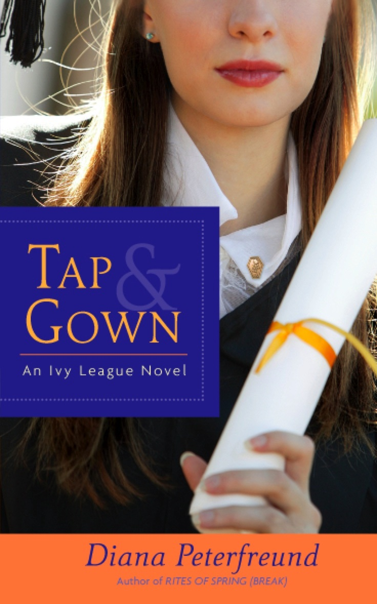 Tap & Gown, by Diana Peterfreund